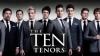 Bilete Concert The Ten Tenors Classic Christmas Tour 29 noiembrie 2014